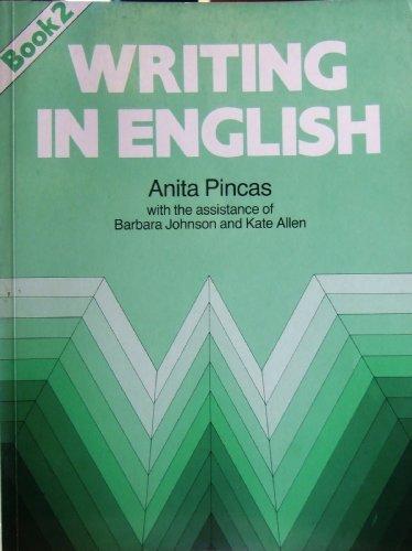 Writing in English, Book 2: Bk. 2: Pincas, Anita and