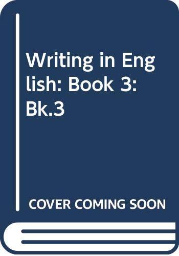 Writing in English: Book 3 (ELT /: Anita Pincas