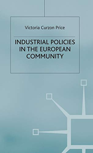 9780333319116: Industrial Policies in the European Community (Trade Policy Research Centre)