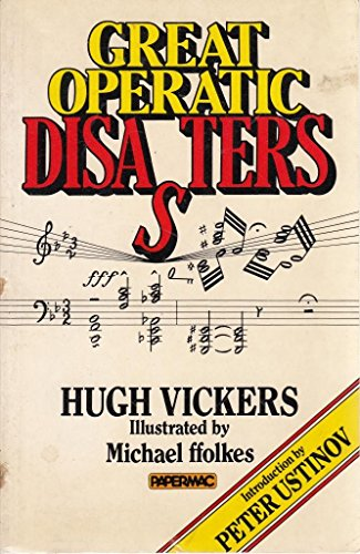 9780333319208: Great Operatic Disasters