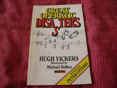 9780333319208: Great Operatic Disasters (Papermacs S.)