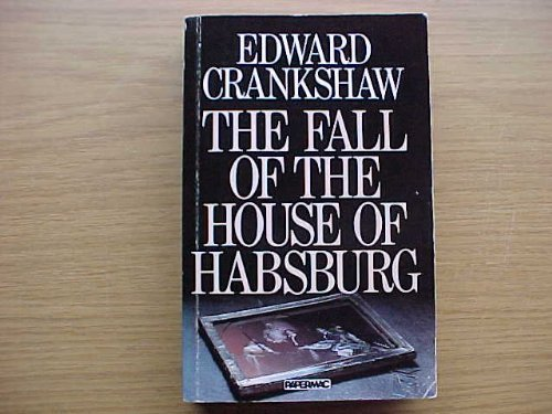 9780333319260: Fall of the House of Habsburg