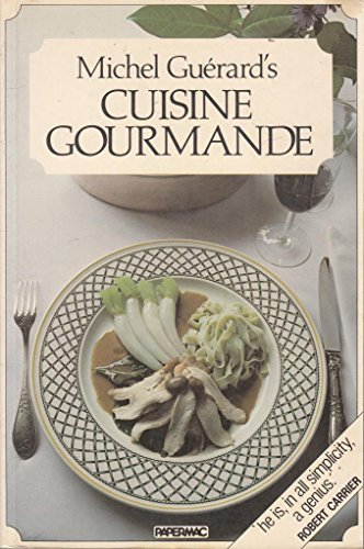 9780333319307: Michel Guerard's Cuisine Gourmande