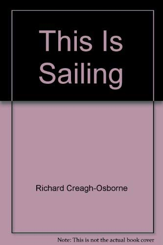 9780333320921: This Is Sailing