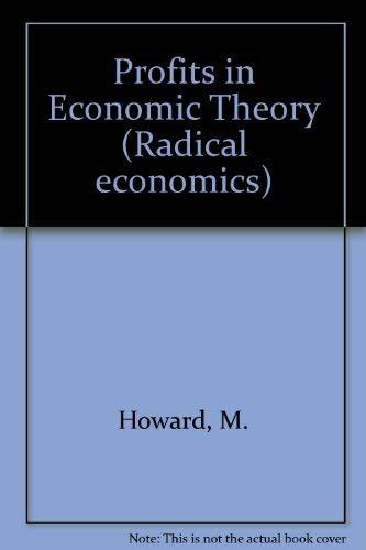 9780333321652: Profits in Economic Theory (Radical economics)