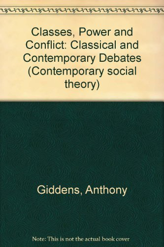 9780333322895: Classes, Power and Conflict. Classical and Contemporary Debates