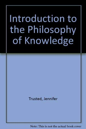 9780333322963: Introduction to the Philosophy of Knowledge