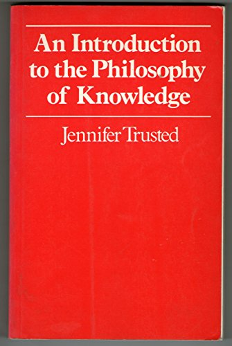 9780333322970: An Introduction to the Philosophy of Knowledge