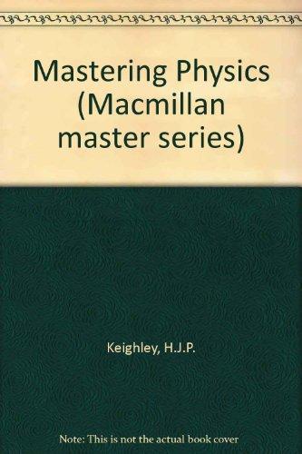9780333323441: Mastering Physics (Macmillan master series)