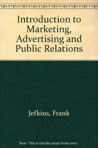 9780333324011: Introduction to Marketing, Advertising and Public Relations