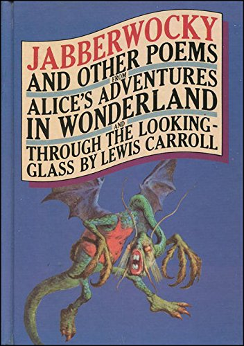 Jabberwocky and Other Poems from Alice's Adventures: Lewis Carroll