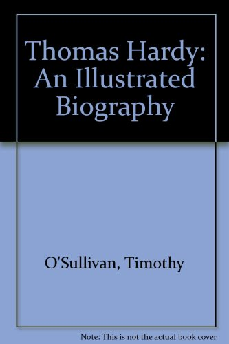 9780333324134: Thomas Hardy An Illustrated Biography