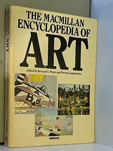 The Macmillan Encyclopedia Of Art (Papermacs)