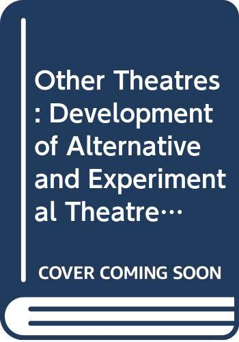 Other Theatres: Development of Alternative and Experimental Theatre in Britain (Communications & Culture) (0333324331) by ANDREW DAVIES