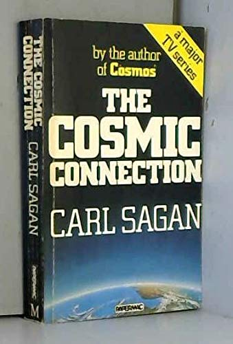 9780333324745: The Cosmic Connection: An Extraterrestrial Perspective (Papermacs)