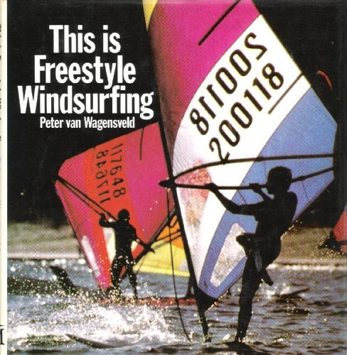 9780333325315: This is Freestyle Windsurfing