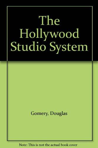 The Hollywood Studio System: Gomery, Douglas