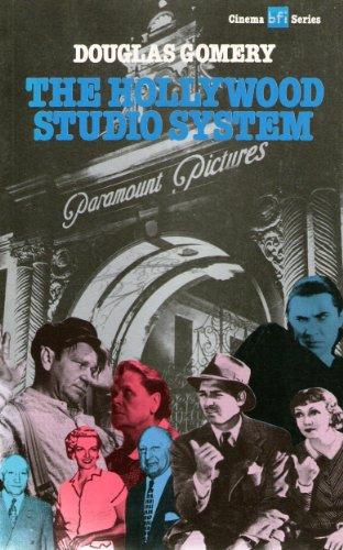 The Hollywood Studio System (BFI Cinema): Douglas Gomery