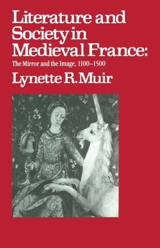 Literature and Society in Medieval France: The: Muir, Lynette