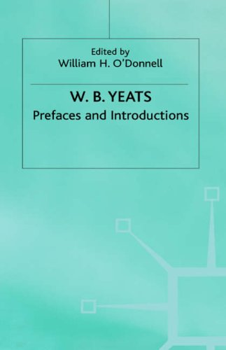 9780333325605: WB Yeats - Prefaces and Introductions: Uncollected Prefaces and Introductions by Yeats to Works by Other Authors (The Collected Works of W.B. Yeats)