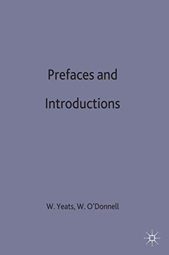 9780333325605: Prefaces and Introductions: Uncollected Prefaces and Introductions by Yeats to Works by other Authors and to Anthologies Edited by Yeats (The Collected Works of W.B. Yeats)