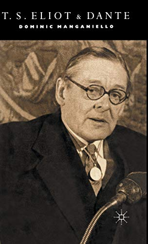 9780333325865: T. S. Eliot and Dante