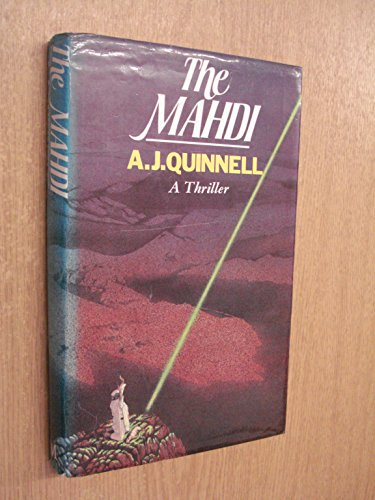 The Mahdi.: A. J. Quinnell. (Philip Nicholson)