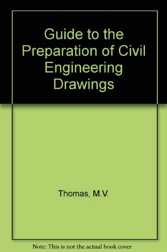 9780333326992: Guide to the Preparation of Civil Engineering Drawings