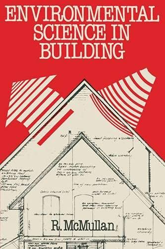 9780333327555: Environmental Science in Building (Building & Surveying Series)
