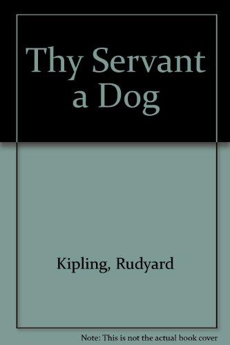 9780333327791: Thy Servant a Dog