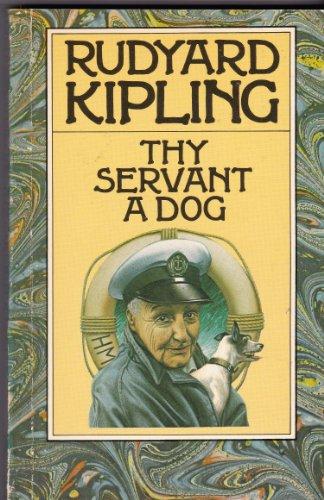 9780333327807: Thy Servant a Dog (Rudyard Kipling centenary editions)