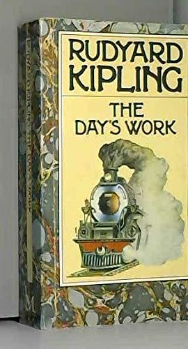 The Day's Work (Rudyard Kipling Centenary Editions): RUDYARD KIPLING