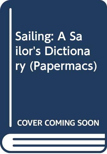 9780333328453: Sailing: A Sailor's Dictionary (Papermacs)