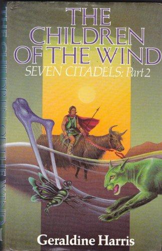9780333328507: Children of Wind(seven Cita P2) Harris G