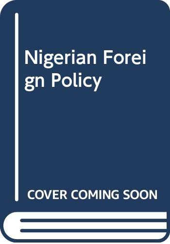 Nigerian Foreign Policy: Shaw, Timothy M.