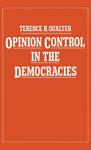 9780333328606: Opinion Control in the Democracies