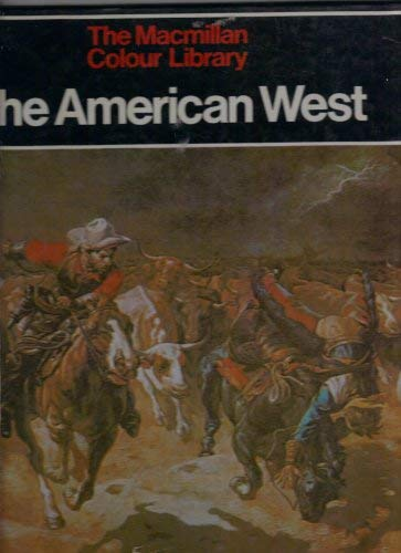 9780333328644: The American West (Macmillan Colour Library)