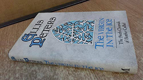 The Virgin in the Ice (SIGNED): Peters, Ellis