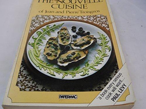 9780333329771: The Nouvelle Cuisine (Papermac)