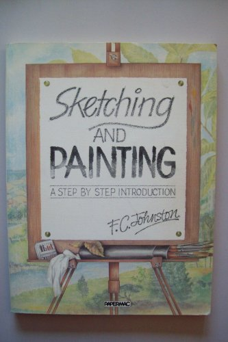 9780333329818: Sketching and Painting: A Step by Step Introduction (Papermacs)