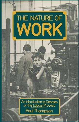 9780333330265: Nature of Work