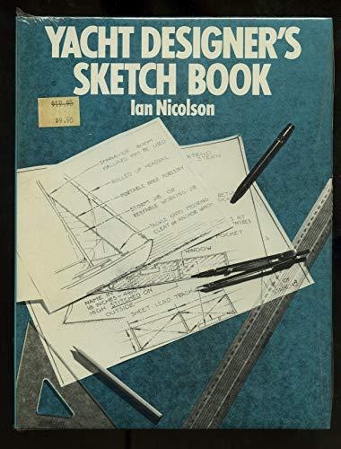 Yacht Designer's Sketch Book.: NICOLSON, Ian.