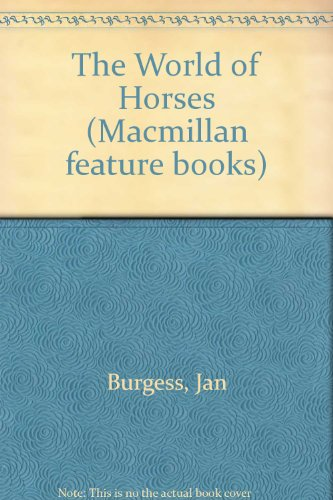 9780333330937: The World of Horses (Macmillan feature books)