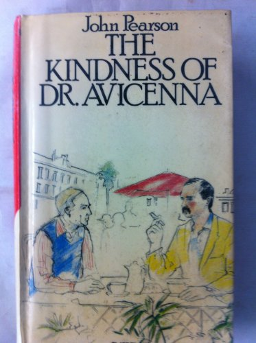 The Kindness of Dr Avicenna: Pearson John
