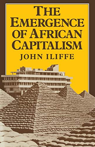 9780333331576: Emergence of African Capitalism (Anstey Memorial Lectures in the University of Kent at Canter)