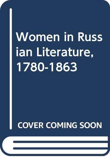 9780333331675: Women in Russian literature, 1780-1863