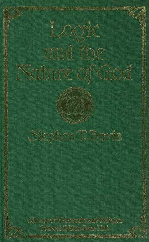 9780333331798: Logic and the Nature of God (Library of Philosophy and Religion)