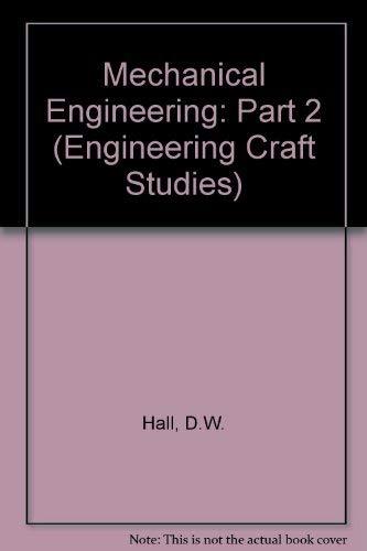 9780333333303: Mechanical Engineering: Part 2 (Engineering Craft Studies)
