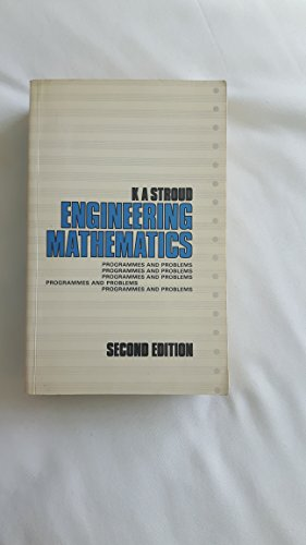 Engineering Mathematics: Programmes and Problems. (Second Edition): Stroud, K A