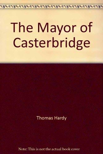 The Mayor of Casterbridge: Thomas Hardy